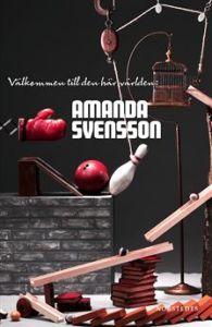 Amanda Svensson Välkommen till den här världen via www.adlibris.com