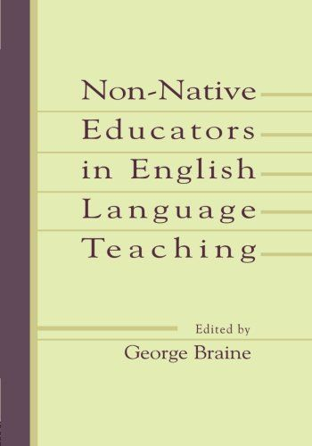 Non-native educators in English language teaching / edited by George Braine