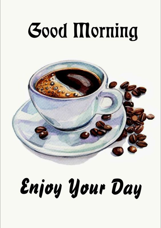 coffee morning drawing enjoy your day coffee good morning good