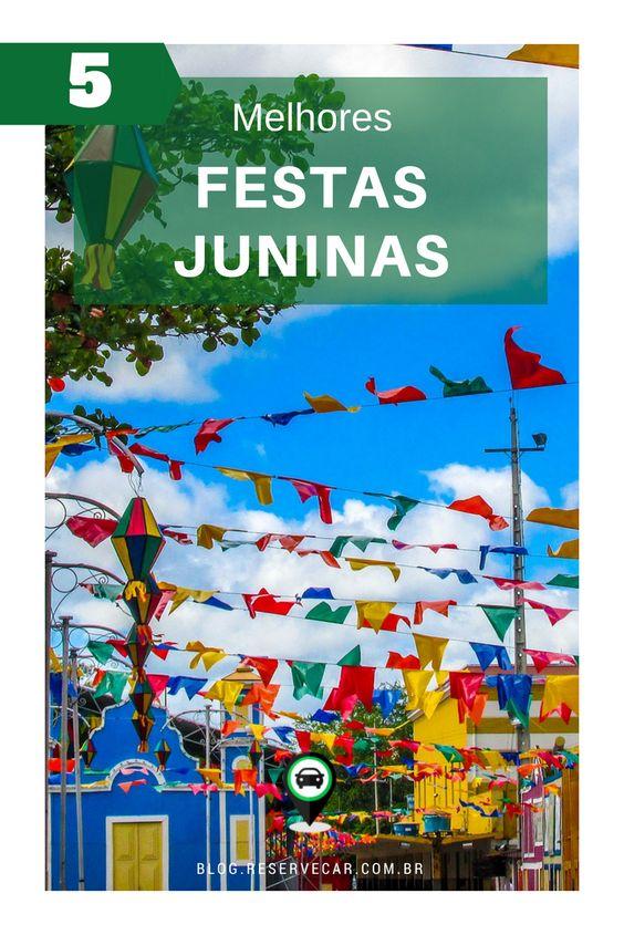 5 cidades com as melhores Festas Juninas do Brasil! Arraiá, concurso de quadrilha, shows e muito mais no São João