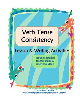 verb tense consistency in essays Verb tense consistency - download as word keep verb tense consistent in sentences or explain narrate and essays are do not change tenses when there is no.