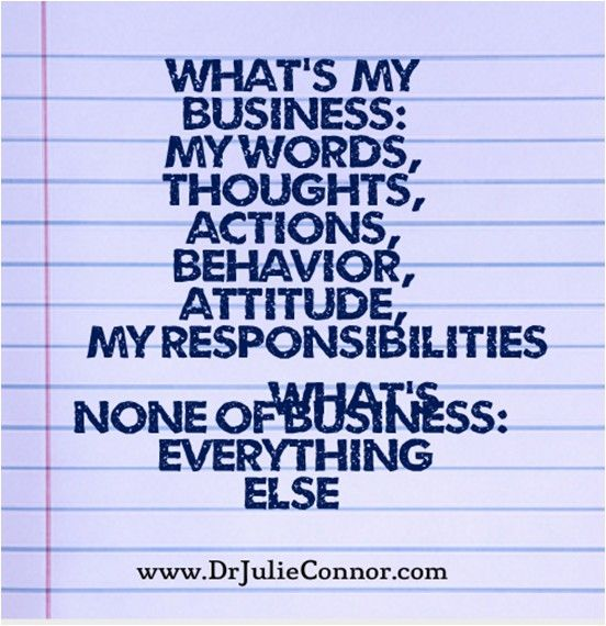 Focus on what's present and possible and within your power to control.    Join me, www.DrJulieConnor.com