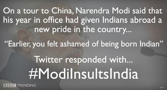 @bbctrending Over 100K Tweets using #ModiInsultsIndia in reaction to narendra modi's comments about his year as Prime Minister.. So Desis U felt ashamed of your Indian origins till this Serial Criminal Megalomaniac became India's Supreme Leader?