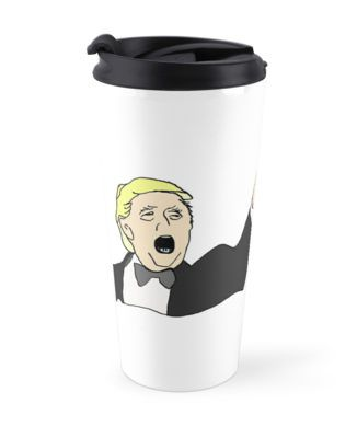 Because I'm the boss Trump satire by LyricalSixties.  Because I'm the boss you nasty nasty people.  Humor on a mug!