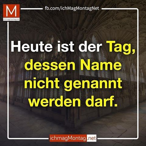 Montag Lustig Witzig Bild Bilder Spruche Spruch Montagsbilder Lustig Spruche Montag Spruche
