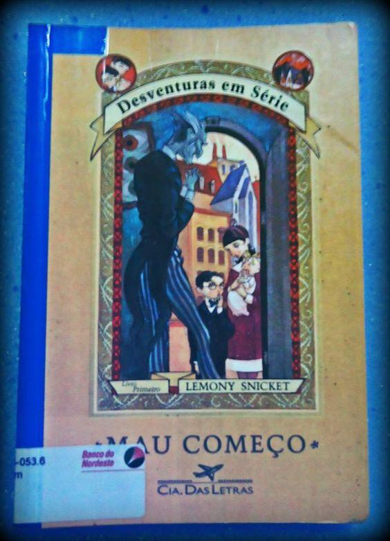 """Esse é o terceiro livro que empresto ao Luan, tomara que esse ele leia.  """"Desventuras Em Série"""""""