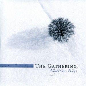 The Gathering - my fav album
