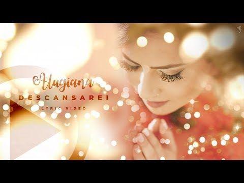 Descansarei Alugiana Video Letra Youtube Princesa