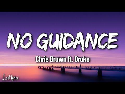 Chris Brown Drake No Guidance Lyrics Youtube In 2019