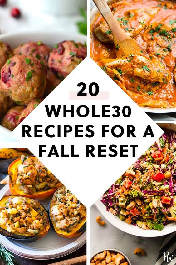 20 Whole30 Recipes to Make for a Fall Reset