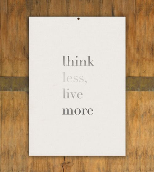 think less...Created and designed by Matias Rebolledo (thanks melis)