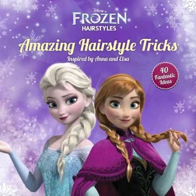 Amazing Hairstyle Tricks: 44 Great Ideas Inspired by Anna and Elsa