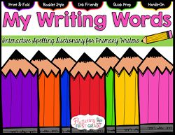Fluttering Through First Grade: Editable Student Spelling Dictionaries