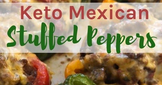 Keto Mexican Stuffed Peppers By Kaseytrenum Com This Keto Mexican Stuffed Peppers Recipe Is Sure To Become A Fa Stuffed Peppers Mexican Stuffed Peppers Recipes
