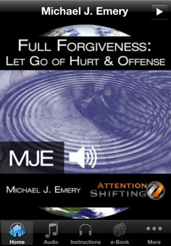 Full Forgiveness - Let Go of Hurt and Offense With Guided Imagery, Self Hypnosis and Neuro-linguistic Programming (NLP) iPhone and iPad app by MobBase. Genre: Lifestyle application. Price: $9.99. http://click.linksynergy.com/fs-bin/stat?id=gtf1QuAg8bk&offerid=146261&type=3&subid=0&tmpid=1826&RD_PARM1=http%3A%2F%2Fitunes.apple.com%2Fapp%2Ffull-forgiveness-let-go-hurt%2Fid400112087%3Fuo%3D5%26partnerId%3D30