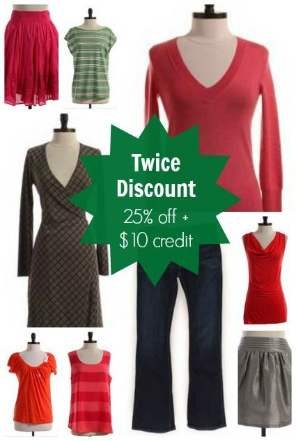 25% off everything at Twice (my absolute FAVORITE place to get secondhand clothes -- I get Ann Taylor, JCrew, Gap, Splendid, etc at a huge discount off retail!)
