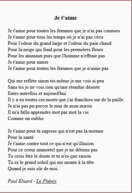 Je t'aime - Paul Eluard ... Et un poème à apprendre par coeur et à se dire et redire ... ( jpm ) avril 2014: