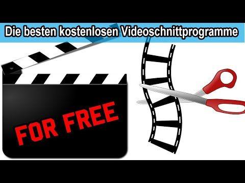 Die Besten Kostenlosen Videoschnittprogramme Fur Youtube Anfanger Profis Kostenlos Free Youtube