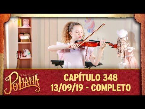As Aventuras De Poliana Capitulo 348 13 09 19 Completo