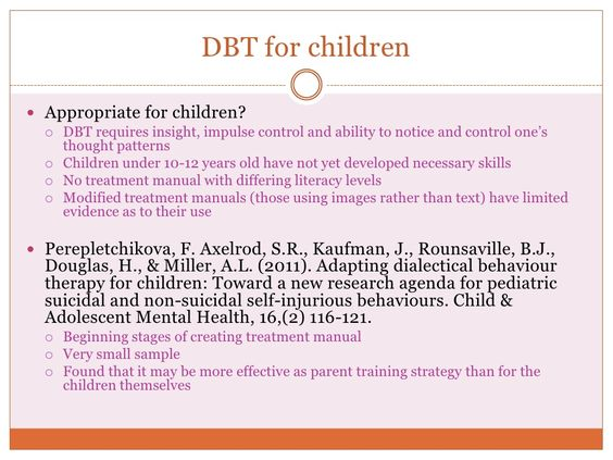 DBT for children Adapting Dialectical Behaviour Therapy for - sample training manual