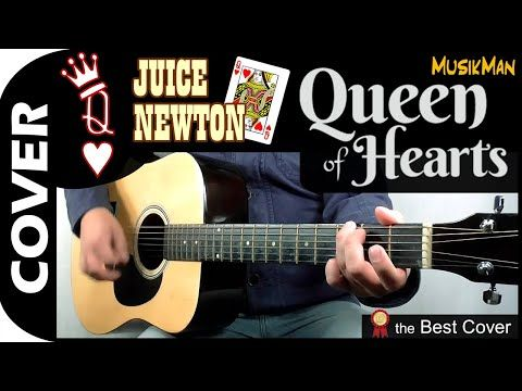 Queen Of Hearts Juice Newton Musikman 165 Youtube In 2020 Unchained Melody Guitar I Need You Love