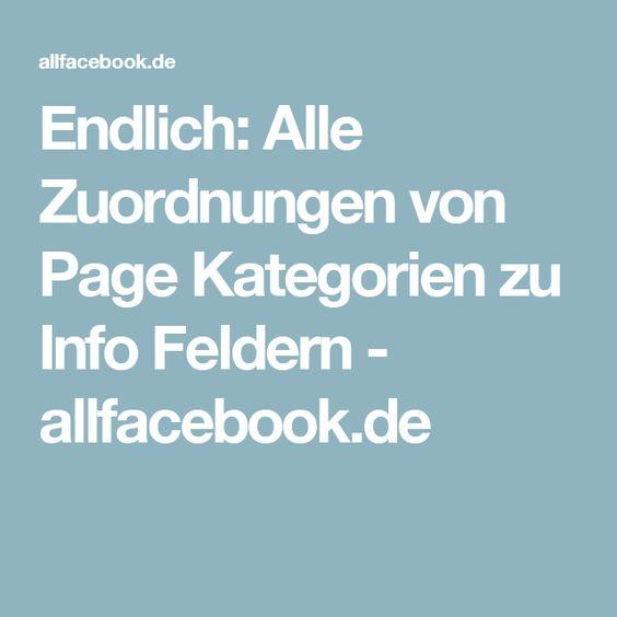 Endlich: Alle Zuordnungen von Page Kategorien zu Info Feldern - allfacebook.de