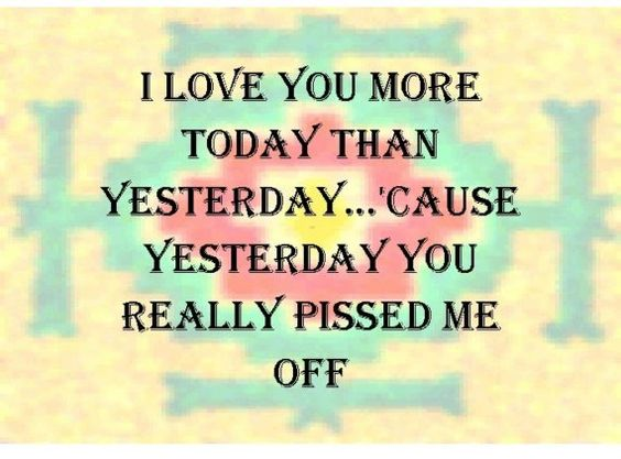 I LOVE YOU MORE TODAY THAN YESTERDAY Print FUNNY by tedwards52, $4.79