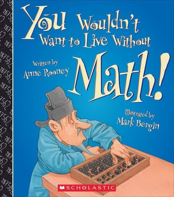 Without Math Imagine How Difficult Life Would Be If You Couldn T Count Things Measure Anything Do Any Calculations Math Books Math Literature Teaching Math