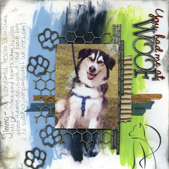 Layout features Scrap FX products: You had me at Woof title, paw print stamp, Playful Dog stencil.  www.scrapfx.com.au