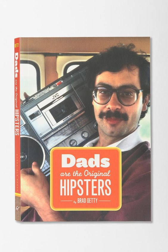 Dads Are The Original Hipsters. #urbanoutfitters