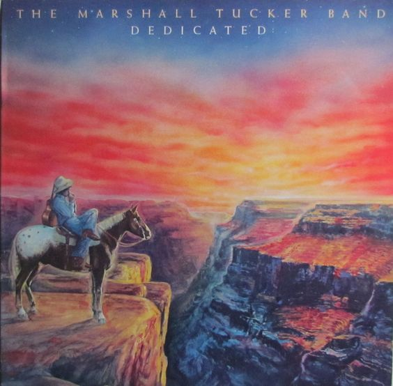 """Dedicated"" (1981) - The Marshall Tucker Band"