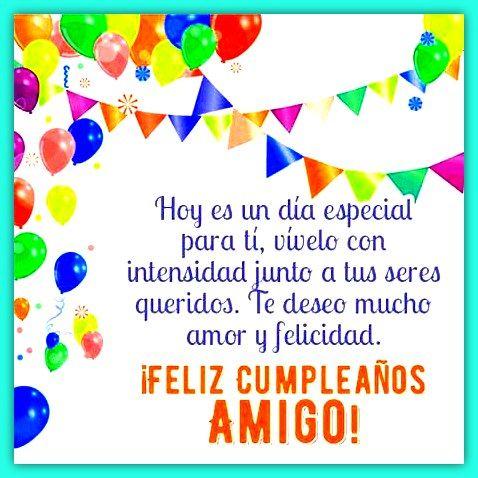 Postales De Cumpleaños Para Un Amigo Especial Feliz Cumpleaños Amigo Especial Dedicatorias De Feliz Cumpleaños Fraces De Feliz Cumpleaños