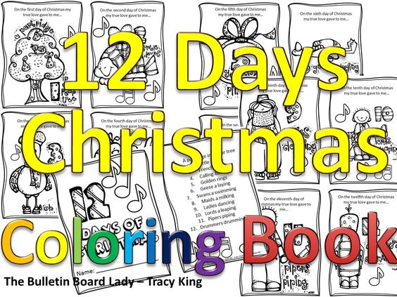 12 Days Of Christmas Coloring Book Would Be A Good Song Too