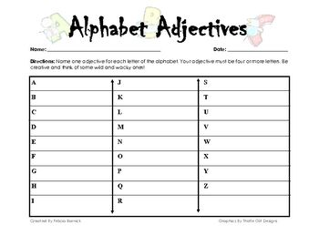 Name one adjective for each letter of the alphabet. Student's adjective must be four or more letters. ...
