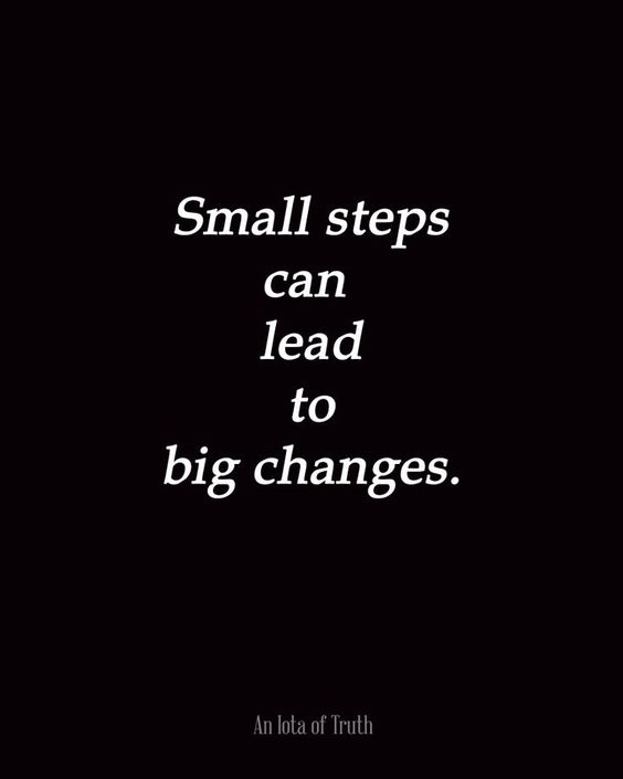 Small steps every day! #smallsteps