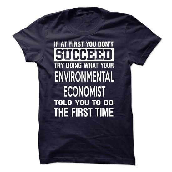 Environmental Economist T-Shirt - #hoodies for men #hoodie fashion. LIMITED TIME PRICE => https://www.sunfrog.com/LifeStyle/Environmental-Economist-T-Shirt-50259614-Guys.html?68278
