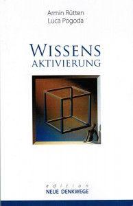 Wissensaktivierung - Neue Denkwege | Online-PR und Pressearbeit aus Hannover