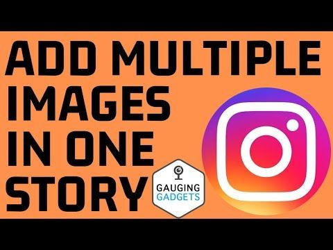 Add More Than One Picture To Instagram Stories Multiple Images Same Story On Android Youtube Instagram Story Instagram Tutorial Instagram