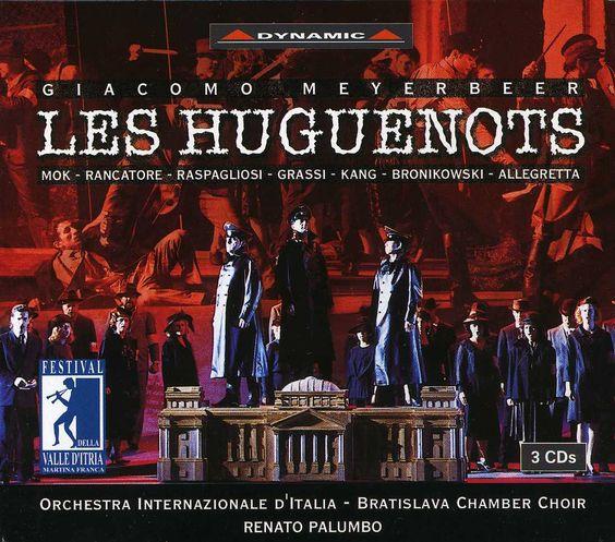 G. Meyerbeer - Huguenots-Comp Opera