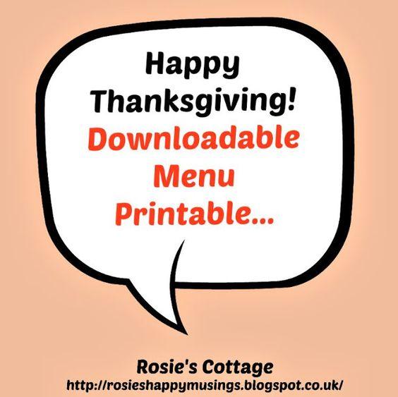 Rosie's Cottage: Happy Thanksgiving! Downloadable Menu Printable