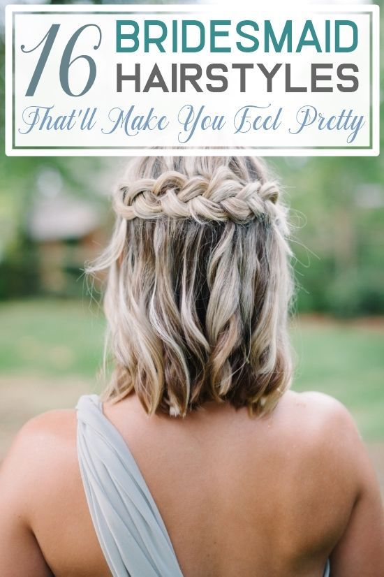 16 Bridesmaid Hairstyles That Ll Make You Feel Pretty In 2020 Short Wedding Hair Medium Length Hair Styles Hair Styles