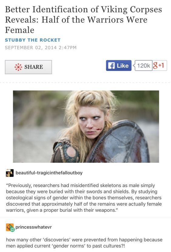 Itu0027s true! Vikings had a very female dominated culture, unlike - assume and presume
