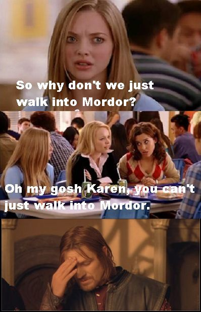 Mean Girls references. Always a good time.