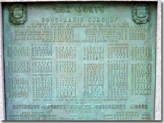 Plague memorializing the lost crew of the Surcouf. reportedly lost after being hit by a US Freighter but rumoured to have been suck by a US sub or US Navy Blimp after being caught refeuling a German Uboat.