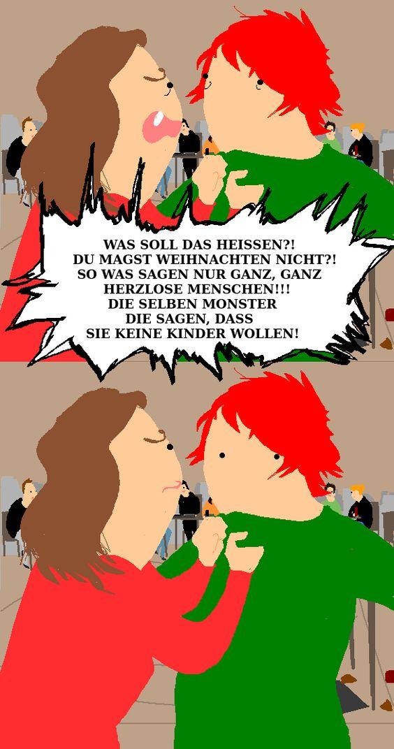 """""""Kein Weihnachten und keine Kinder! Frisst du auch kleine Hundewelpen"""". Aus einem Comic der Zaungästin: Immer wenn ich sage, dass ich kein Weihnachten feiere"""