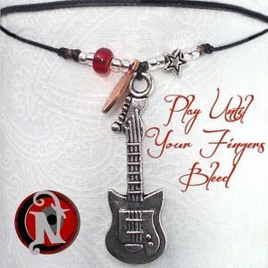 Image of Play Until Your Fingers Bleed NTIO Necklace