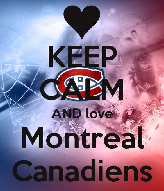 Keep Calm And Love The Montreal Canadiens