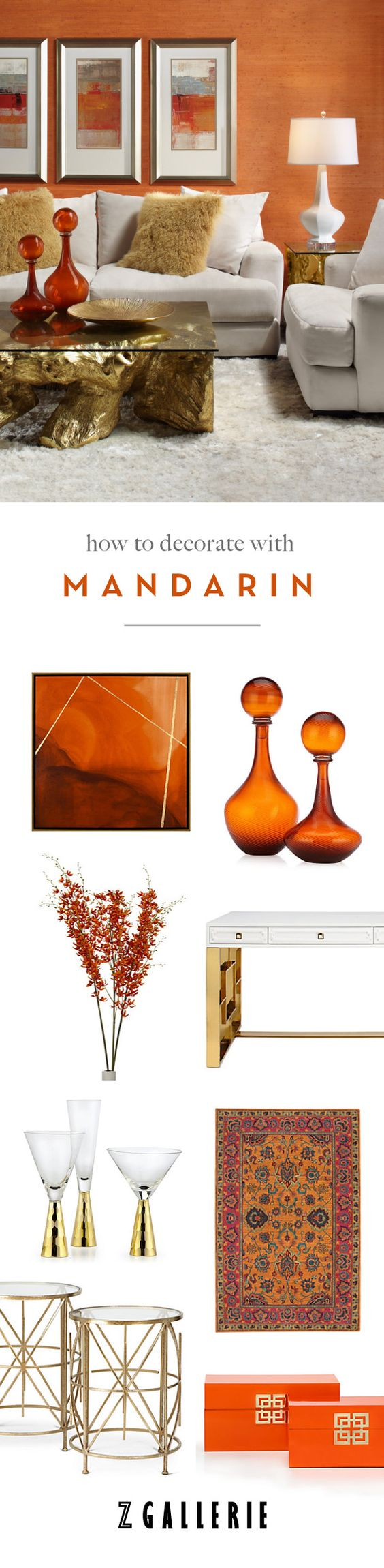 Get easy ideas for infusing mandarin in your space this summer. Explore our Fashionista's Guide to Home Color on zgallerie.com!: