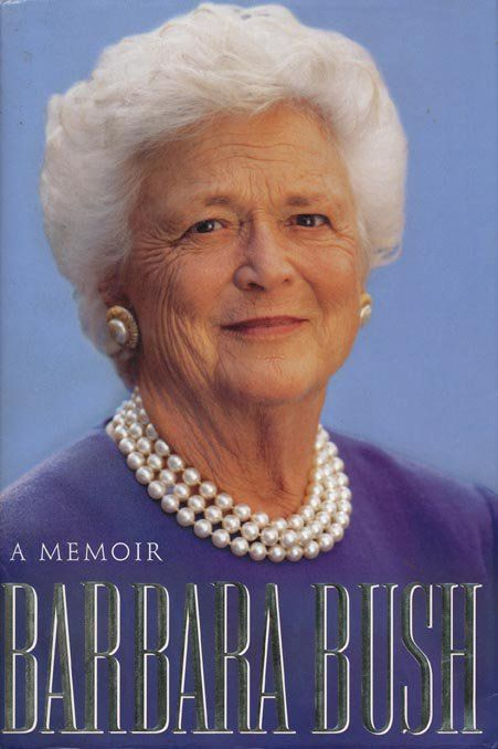 Pin for Later: 101 Memoirs Penned by Famous Females Barbara Bush