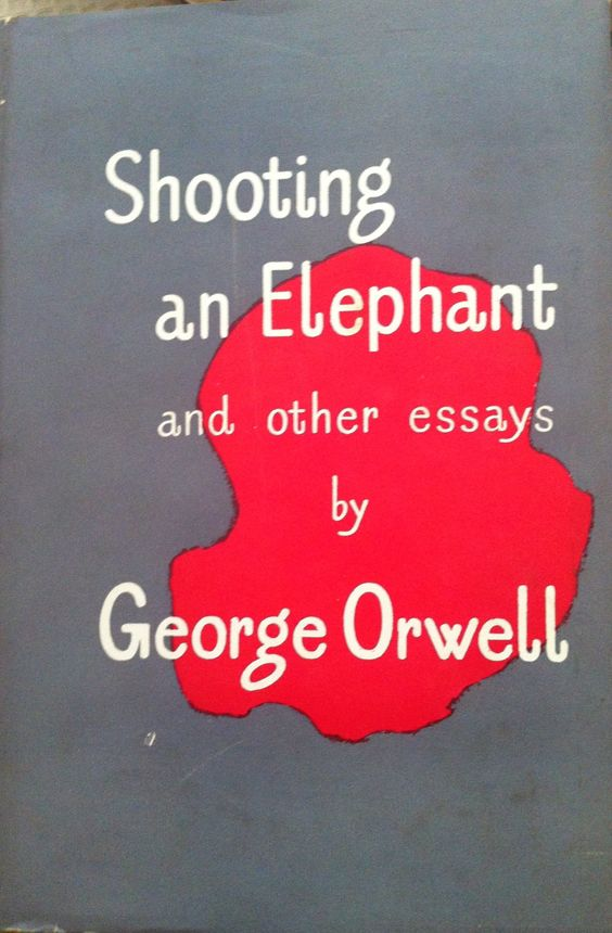 george orwell shooting elephant essay analysis